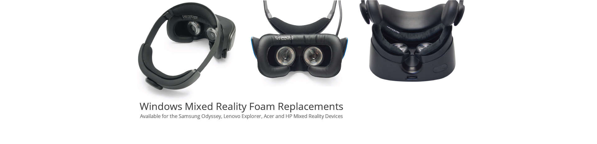 Windows Mixed Reality Foam Replacements Banner